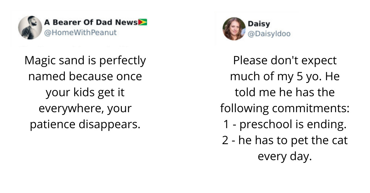40 Hilarious And Relatable Tweets Every Parent Can Understand