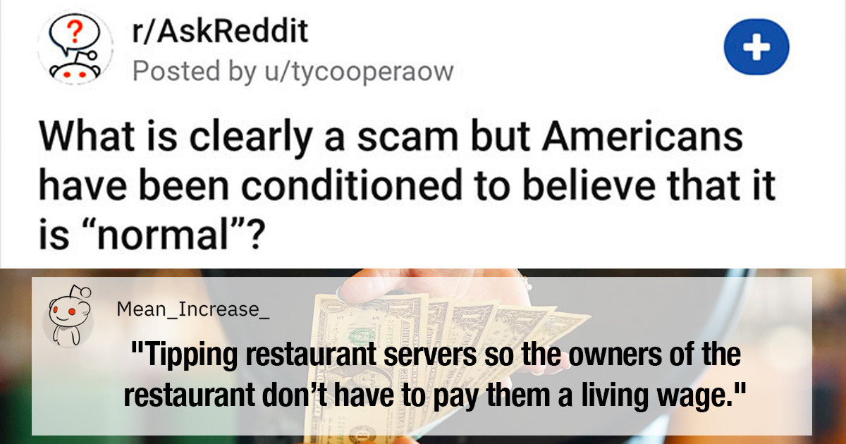 Pretty Obvious Scams That Americans Have Been Conditioned To Think Are Normal