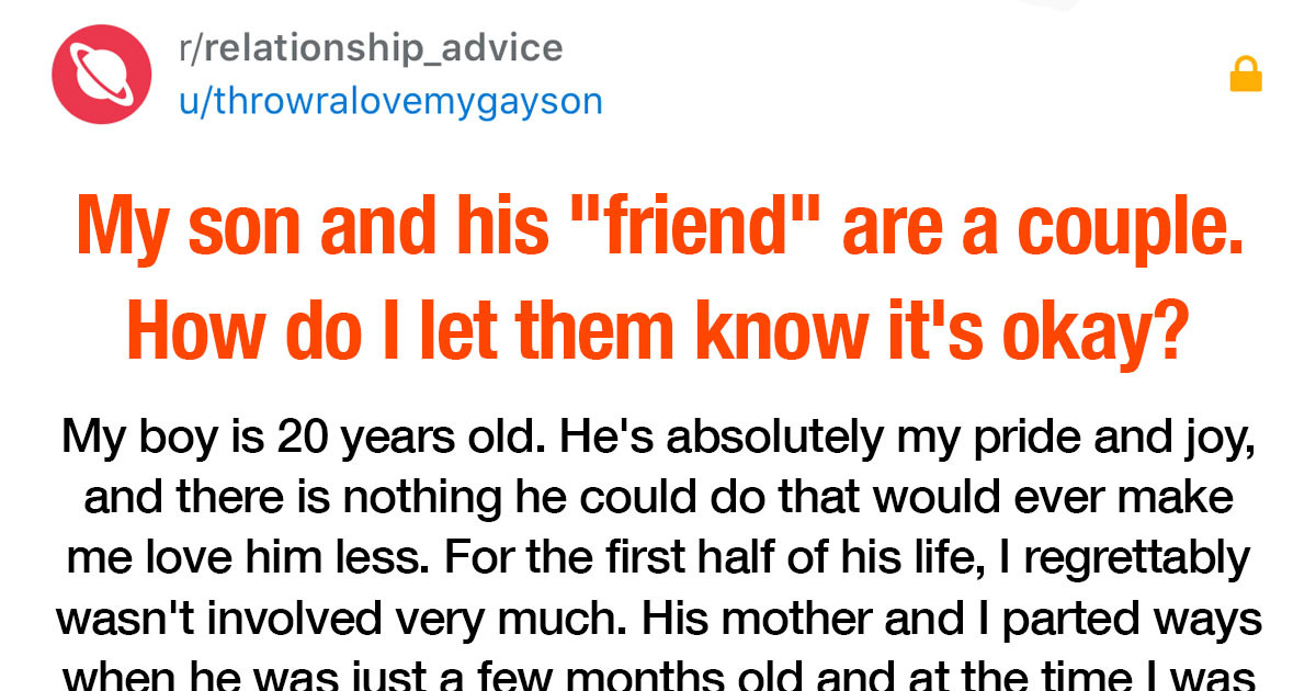 """Dad Figured Out That His Son's """"Friend"""" Is Actually His Lover But Had No Idea How To Let Him Know That It's Okay"""