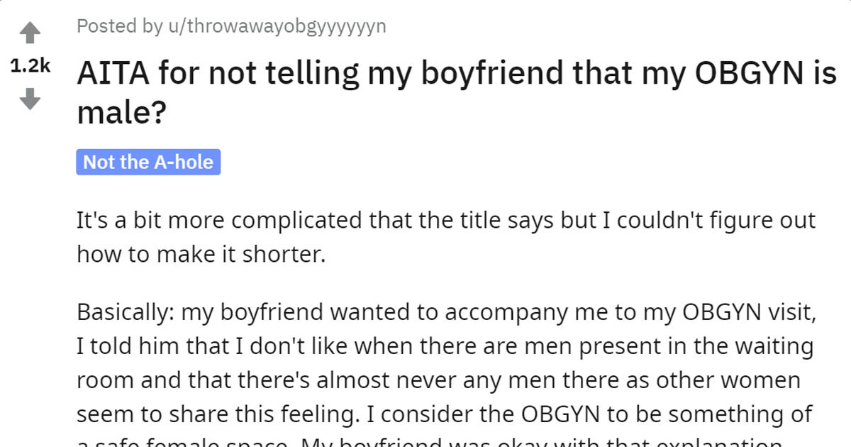 Girl's Boyfriend Is Furious She Didn't Tell Him Her Gynecologist Is Male, And She Wants To Know If She Is Wrong