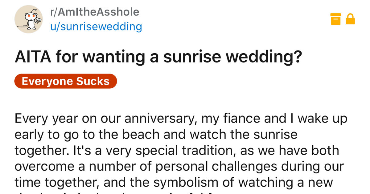 Bride Asks People On The Internet If It's Reasonable For Her To Want A 5:30 A.M Sunrise Wedding