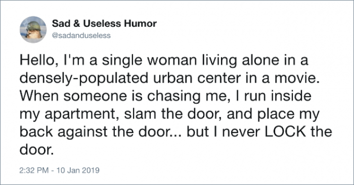 2. If you're strong enough to keep that door closed why are you even running