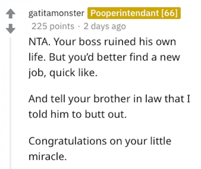 Find a new job and tell your brother-in-law to butt out! Sound advice!
