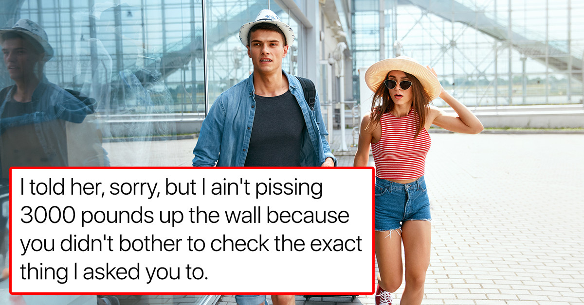 Guy Asks If He Is An Idiot For Boarding A Plane Without His Girlfriend Because She Just Told Him Her Passport Expired