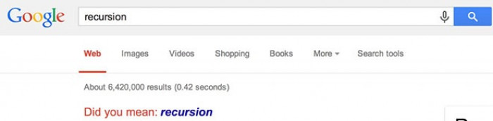 17. If you search recursion - you will get stuck into recursion