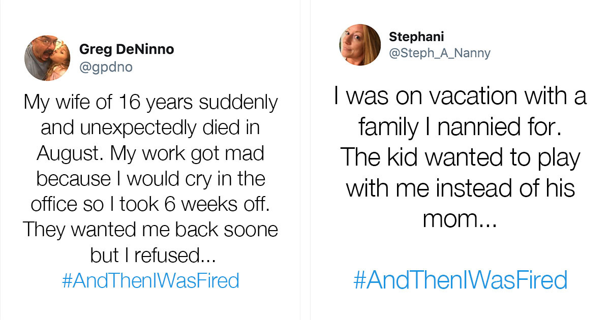 People Share The Dumb Reasons Why They Got Fired Through The #AndThenIWasFired Hashtag