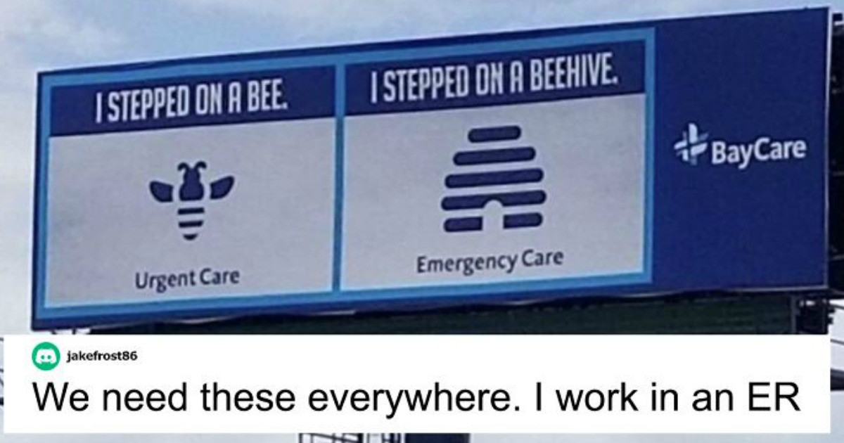 This Hospital Created Billboard Ads To Help People Understand The Difference Between Emergencies and 'Urgencies'