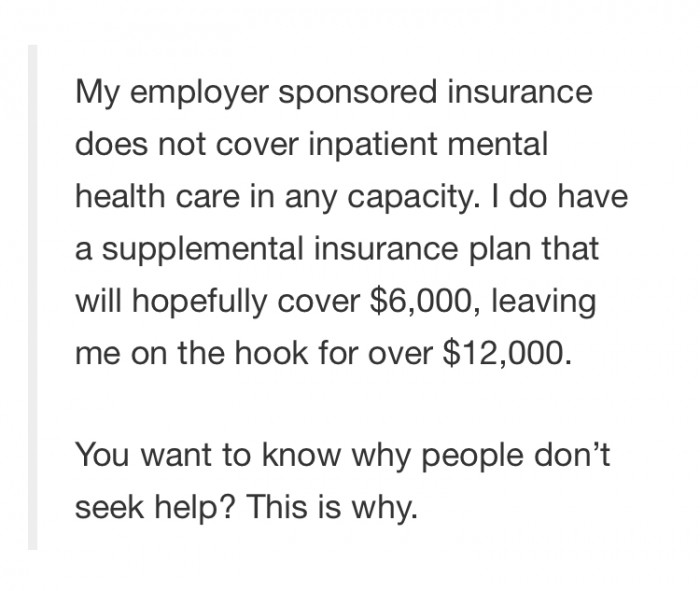 The worst part? Nicole's employer sponsored health insurance didn't cover mental health care at all.