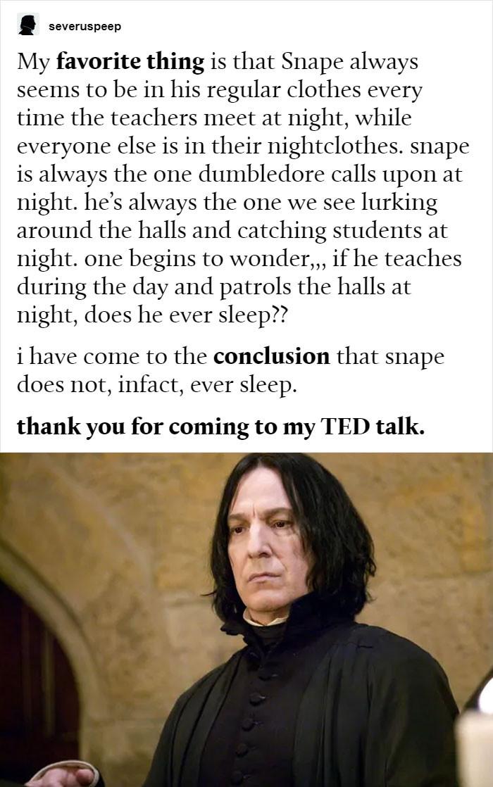 Did he ever sleep?