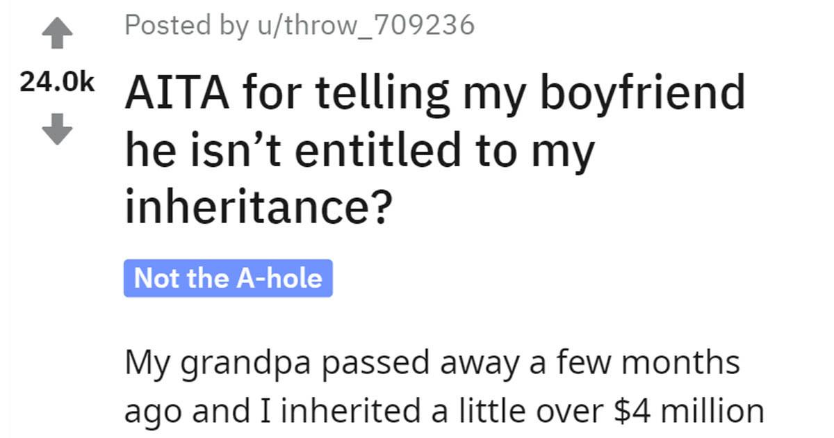 Girlfriend Asks Reddit If She Should Still Expect Her Boyfriend To Split Rent After She Inherits Millions
