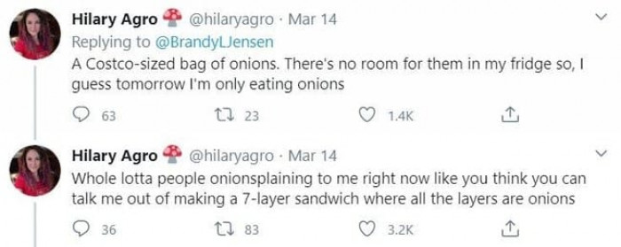 11. You can eat all the onions you want now.