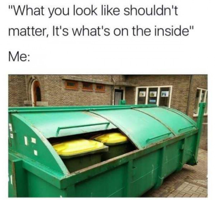 What if it's all just garbage?