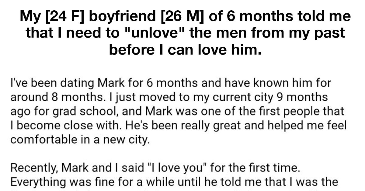 "Boy Demands That His Girlfriend Needs To ""Unlove"" Her Past Boyfriends"