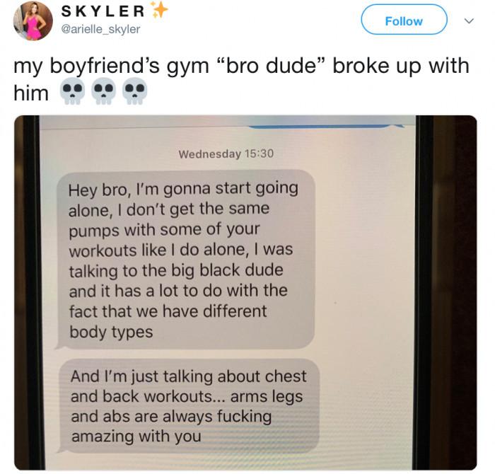 57. Gym break-up.