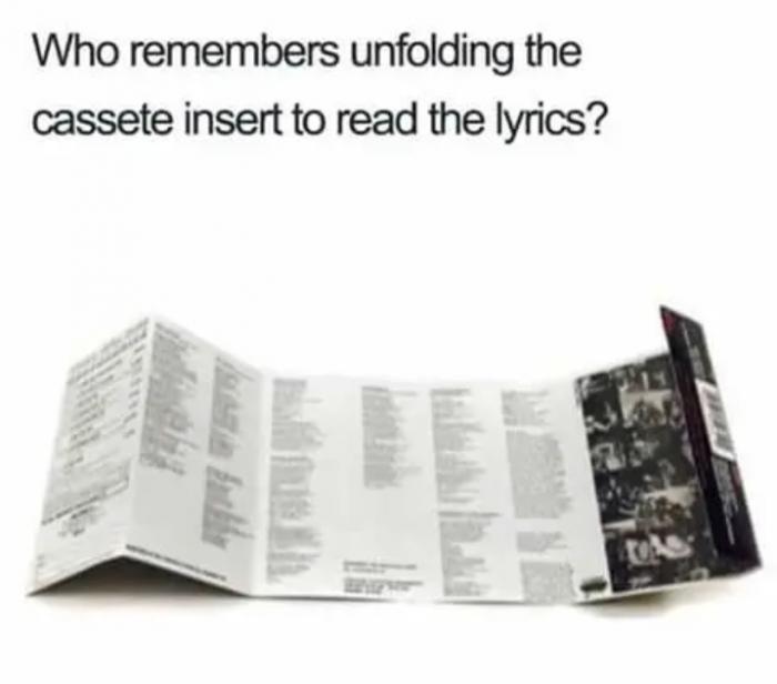 5. You unfolded the lyrics to your favorite album. Yep, allllll the yep.