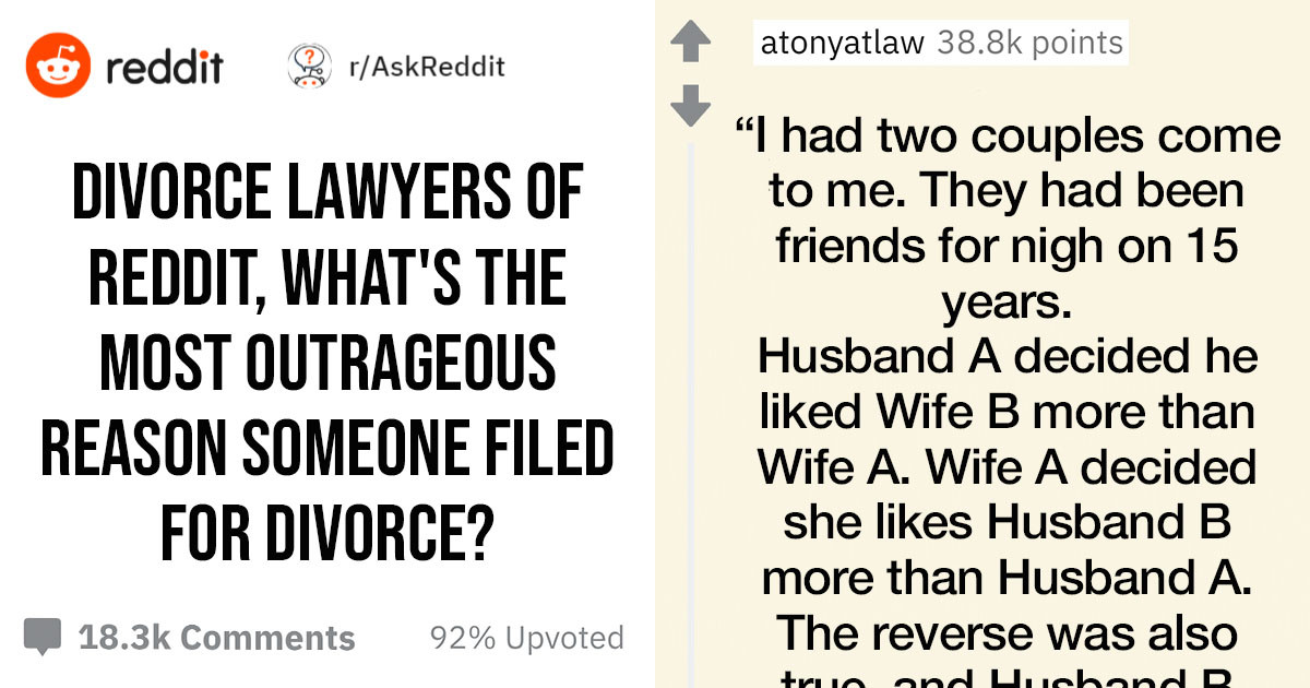 10+ Divorce Lawyers Share The Most Bizarre Reasons Their Clients Split
