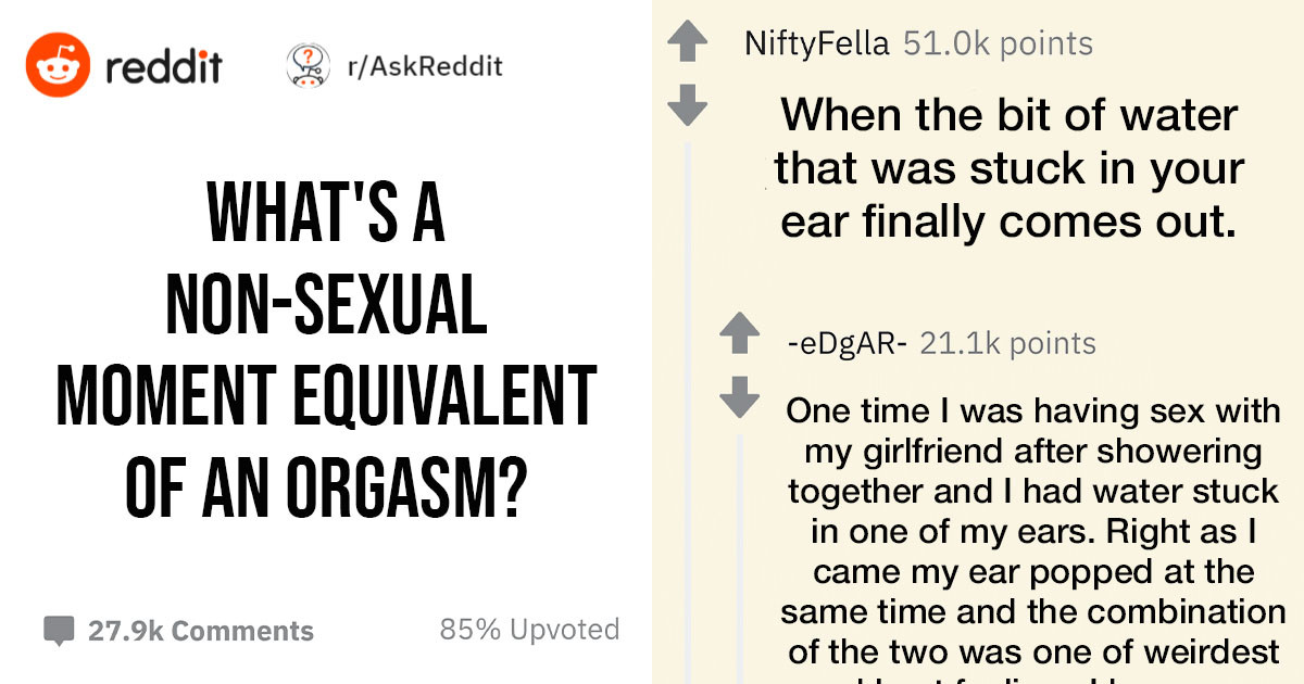 People Share Things They Think Feel Better Than An Orgasm But Aren't Sexual At All