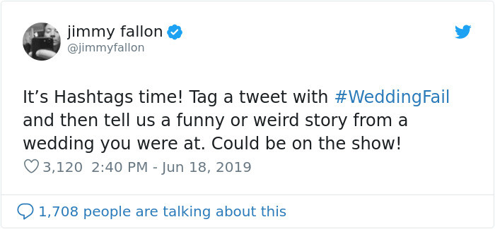 So here is where all the fun starts: Hashtag your tweet with #weddingfail