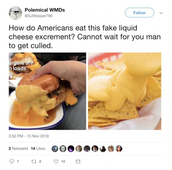 Fake liquid cheese isn't for everyone.
