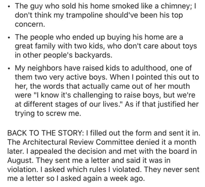 But the neighbors were willing to forget all about it because they had a different agenda.