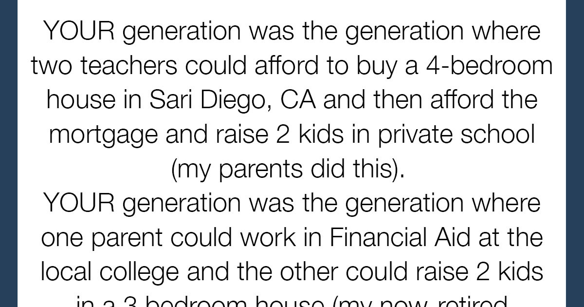 This Millennial's Rant Proves Just How Easy The Older Generation Had It And It's Sooo Satisfying To Read