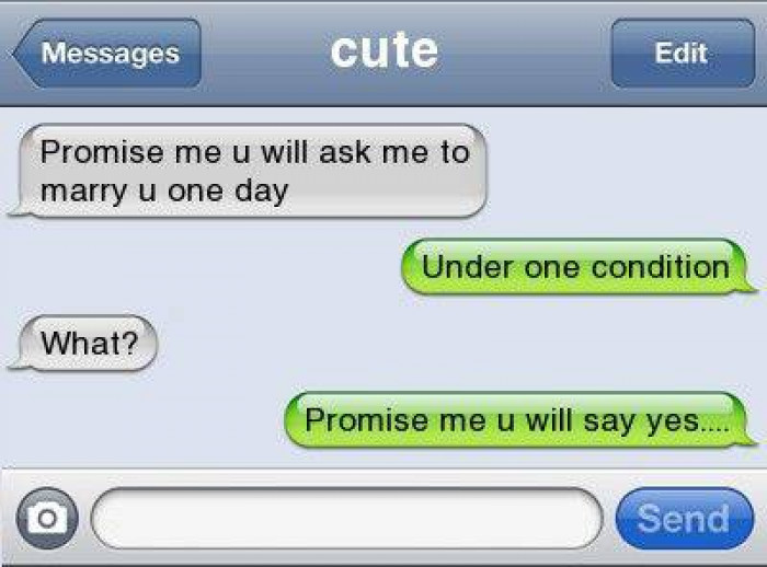 8. No she asked you so she can say no -_-