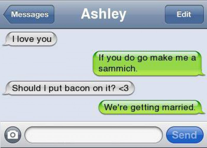 15. Because bacon is her best quality
