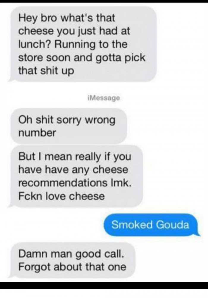 7. Some small talk about cheese.