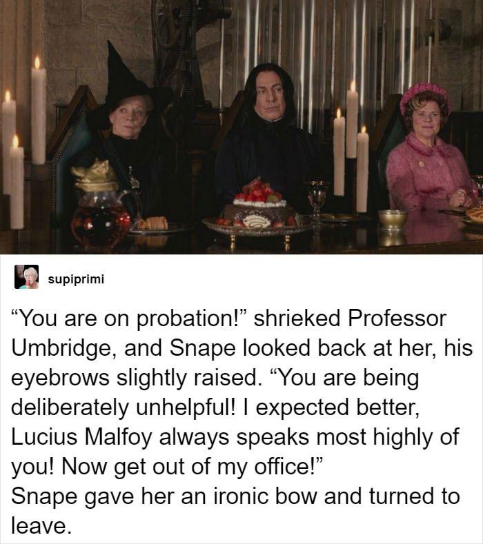 Snape's snap-back.
